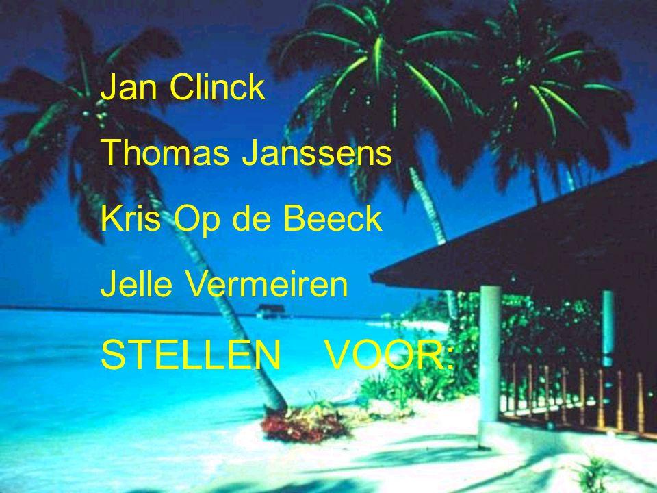 STELLEN VOOR: Jan Clinck Thomas Janssens Kris Op de Beeck