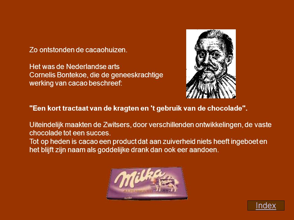 Index Zo ontstonden de cacaohuizen. Het was de Nederlandse arts