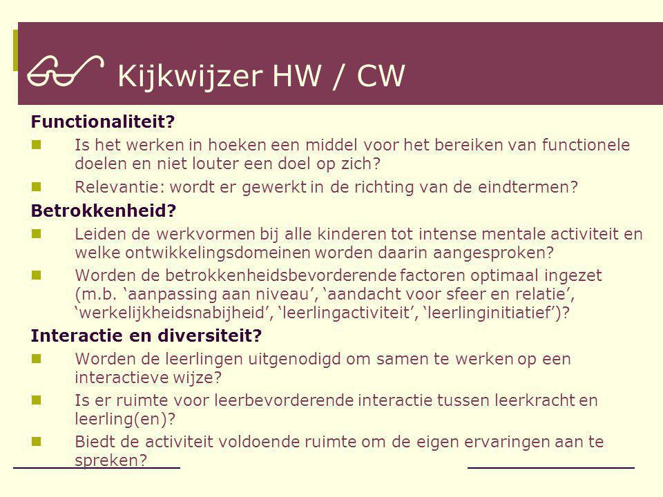  Kijkwijzer HW / CW Functionaliteit Betrokkenheid