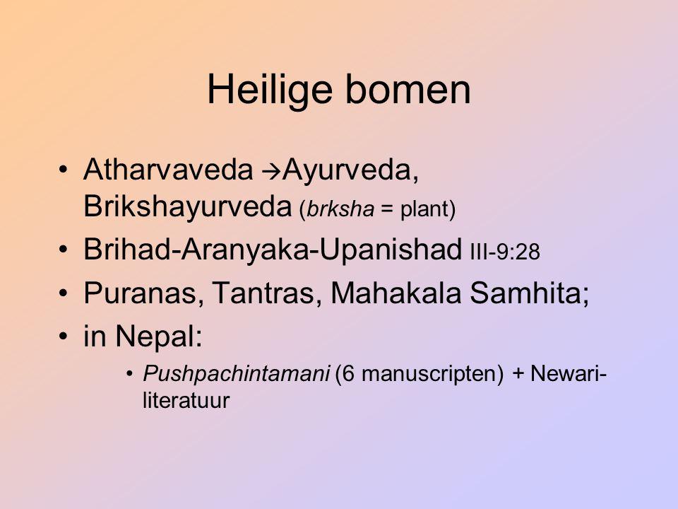 Heilige bomen Atharvaveda Ayurveda, Brikshayurveda (brksha = plant)