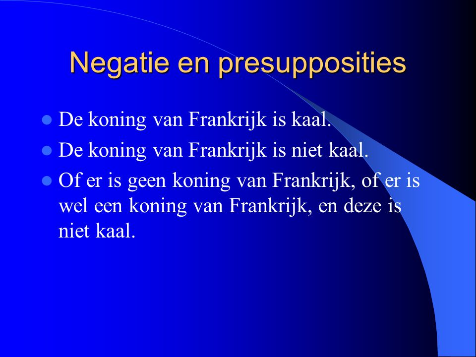 Negatie en presupposities