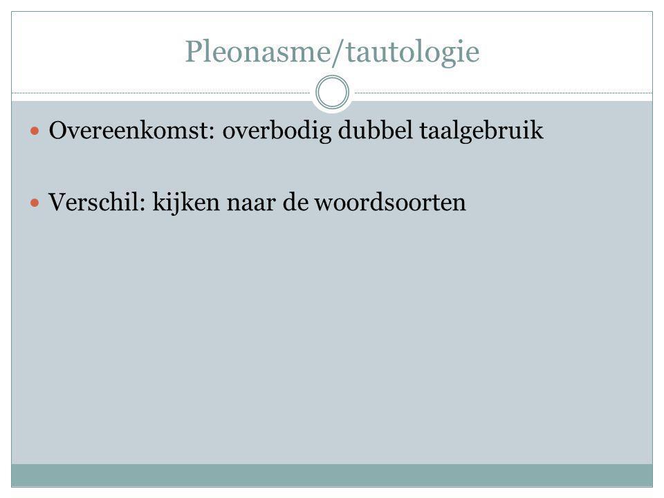 Pleonasme/tautologie