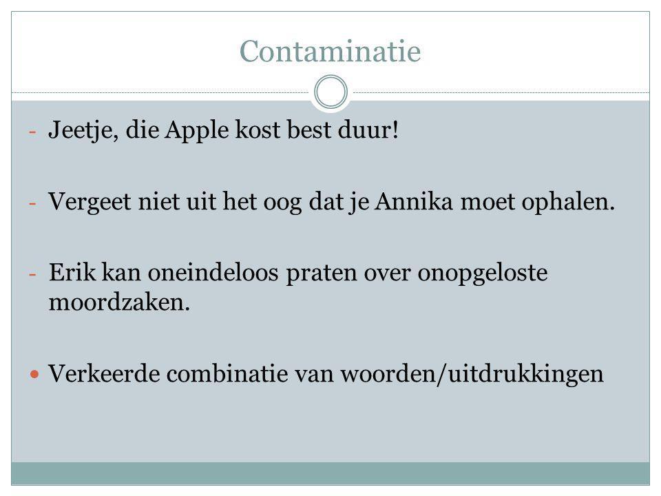Contaminatie Jeetje, die Apple kost best duur!