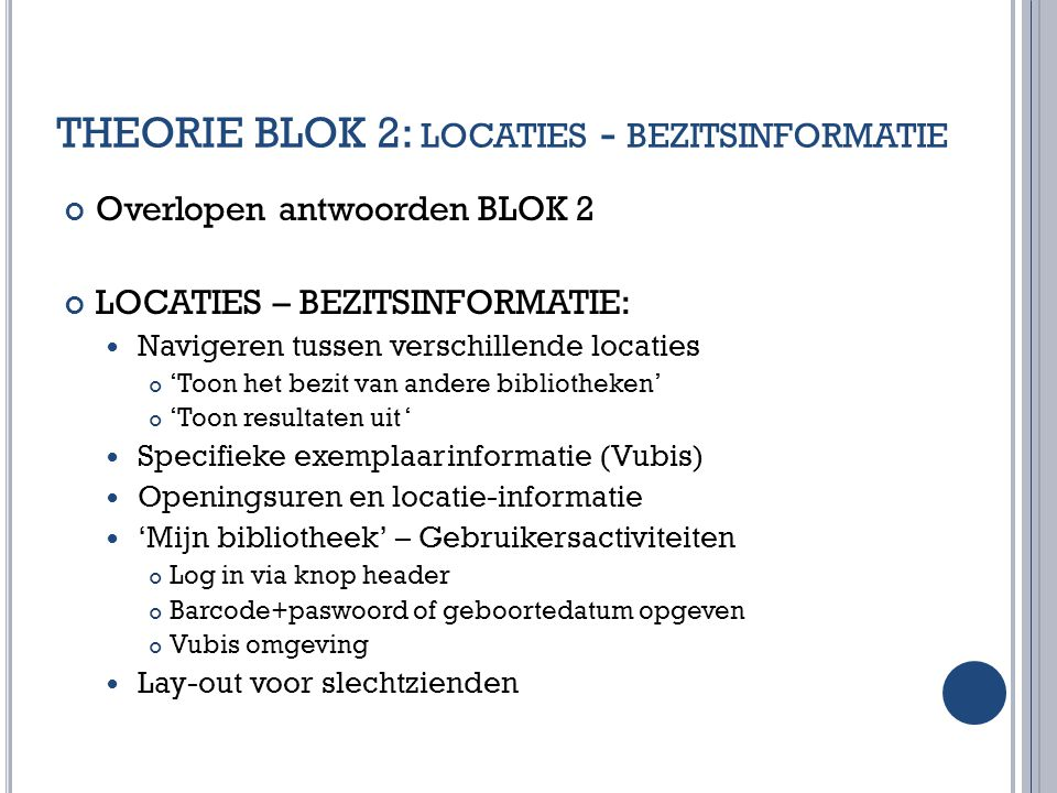 THEORIE BLOK 2: locaties - bezitsinformatie