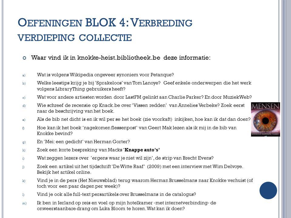Oefeningen BLOK 4: Verbreding verdieping collectie