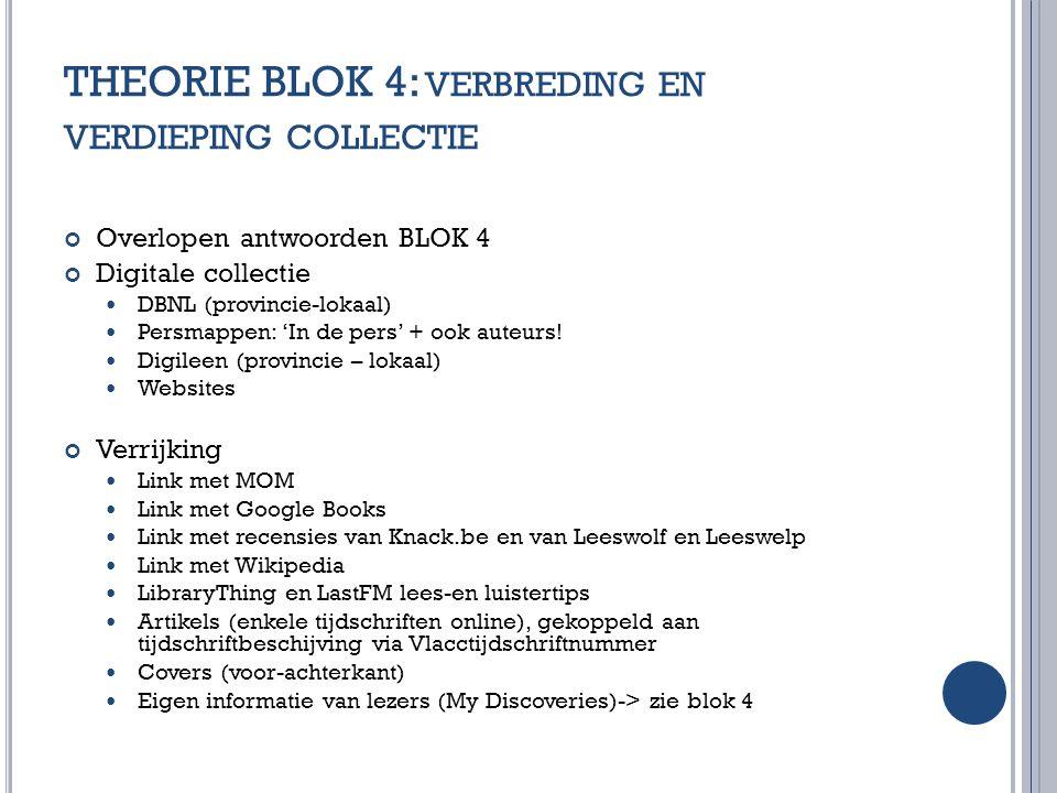 THEORIE BLOK 4: verbreding en verdieping collectie