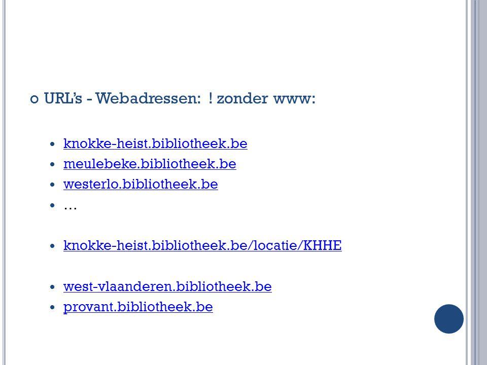 URL's - Webadressen: ! zonder www:
