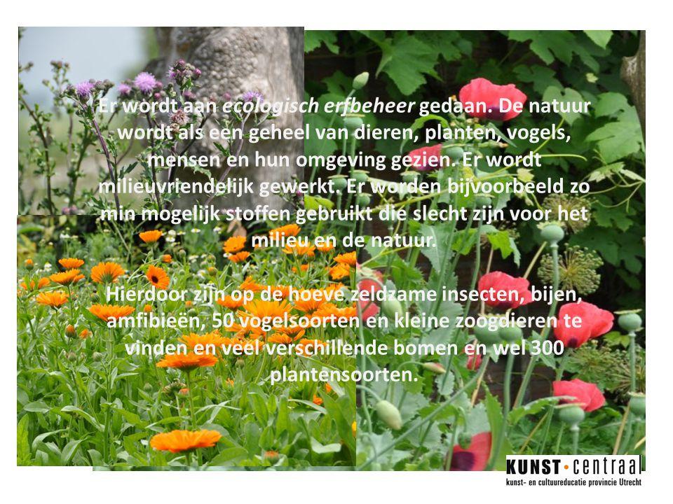 Er wordt aan ecologisch erfbeheer gedaan
