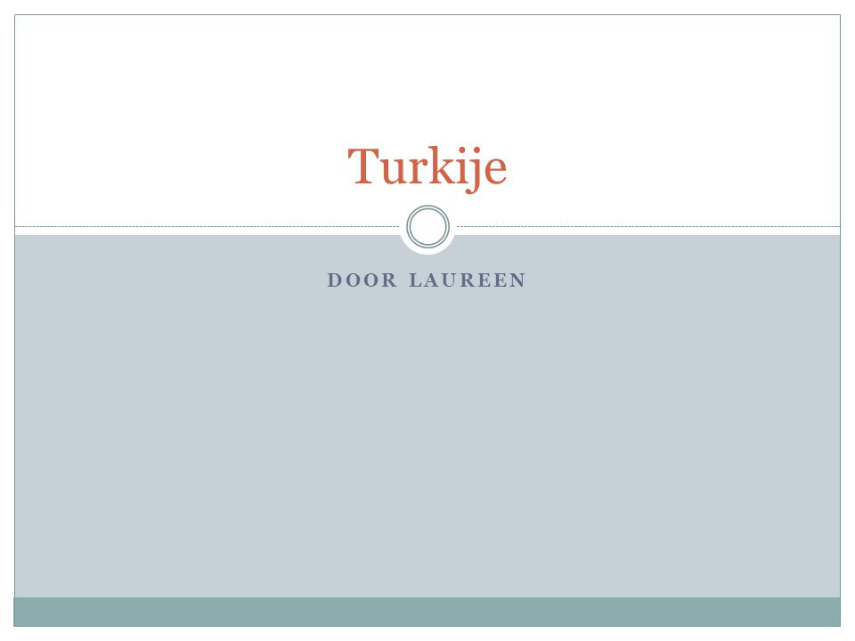 Turkije Door Laureen