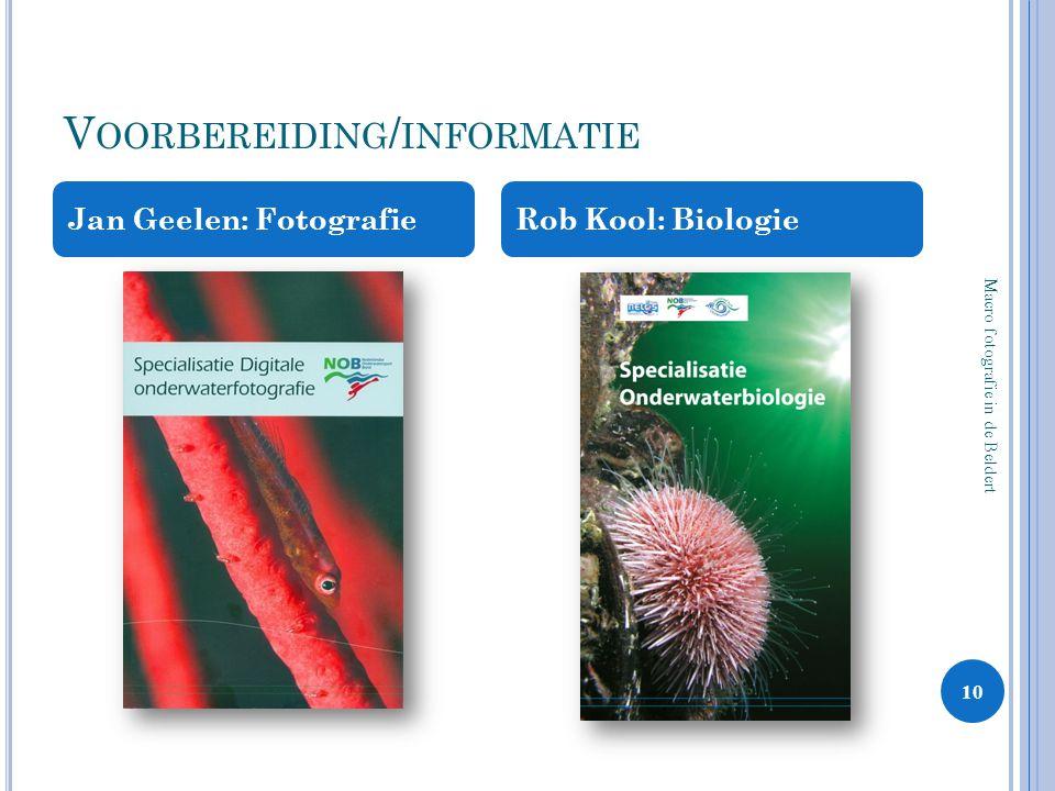 Voorbereiding/informatie