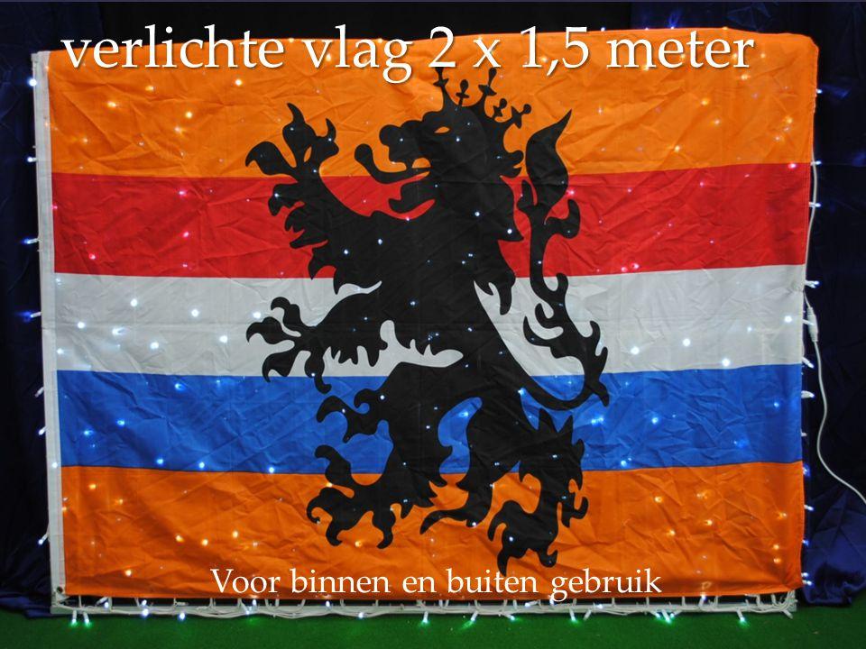 verlichte vlag 2 x 1,5 meter Voor binnen en buiten gebruik