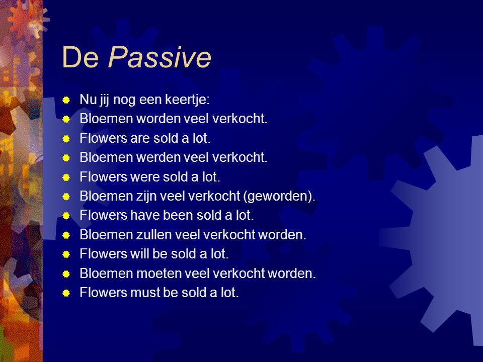 De Passive Nu jij nog een keertje: Bloemen worden veel verkocht.