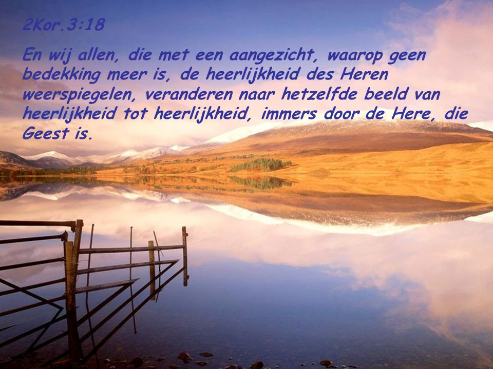 2Kor.3:18