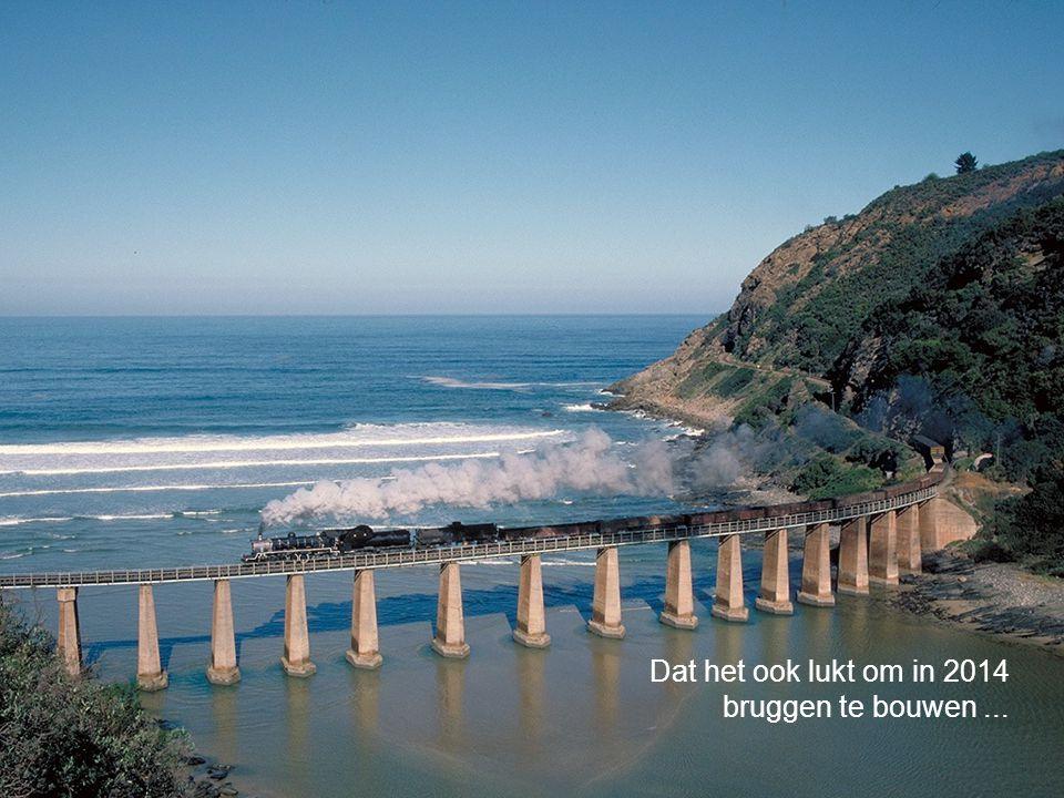 Dat het ook lukt om in 2014 bruggen te bouwen ...