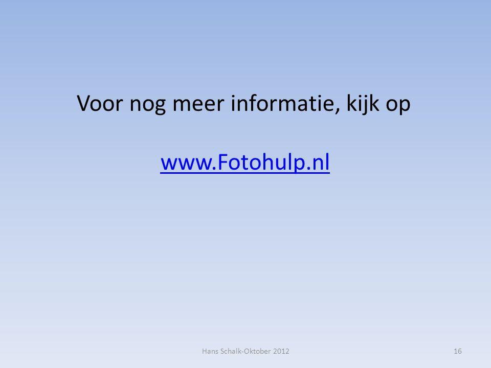 Voor nog meer informatie, kijk op www.Fotohulp.nl