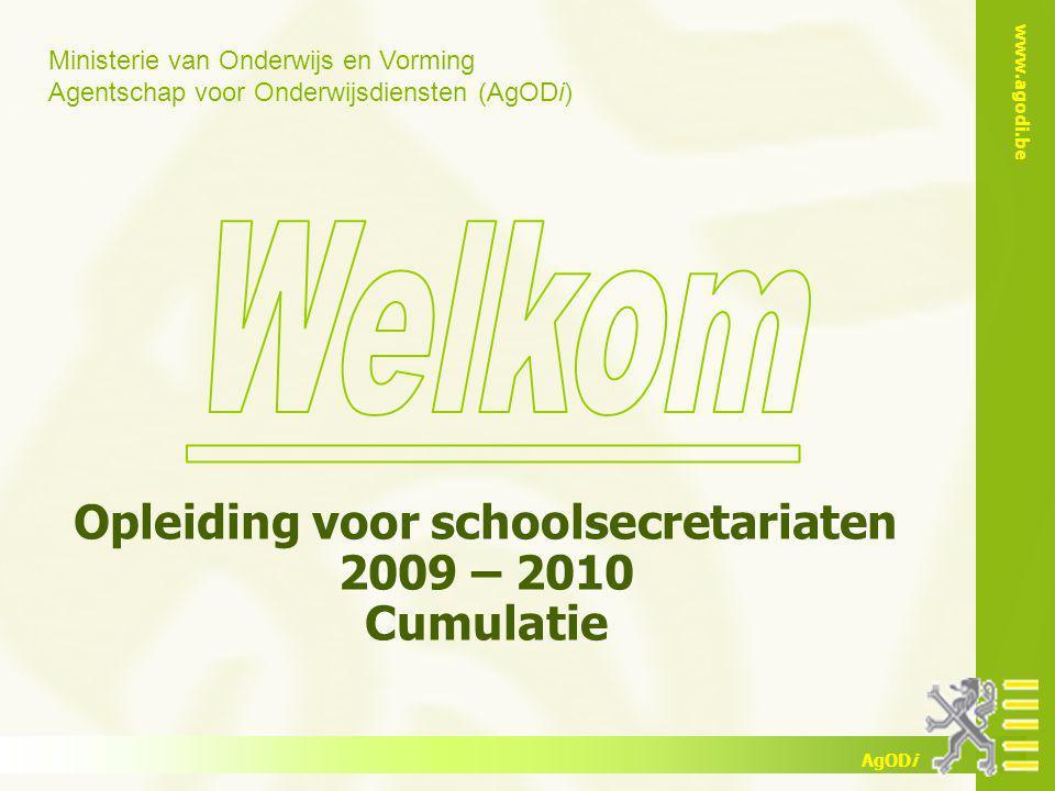 Opleiding voor schoolsecretariaten 2009 – 2010 Cumulatie