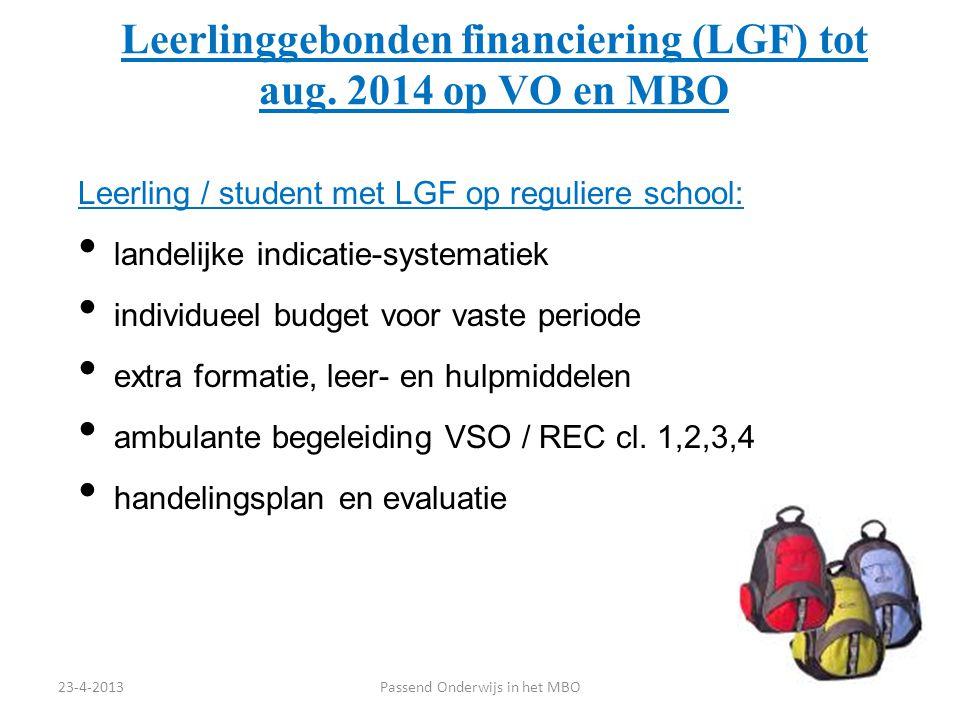 Leerlinggebonden financiering (LGF) tot aug. 2014 op VO en MBO