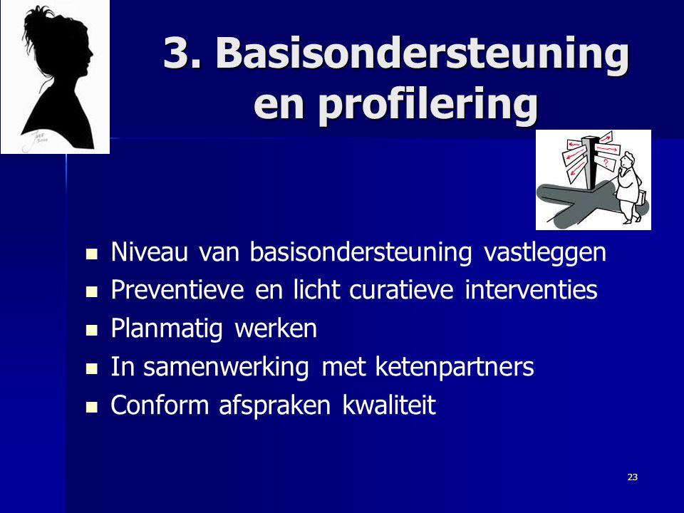 3. Basisondersteuning en profilering
