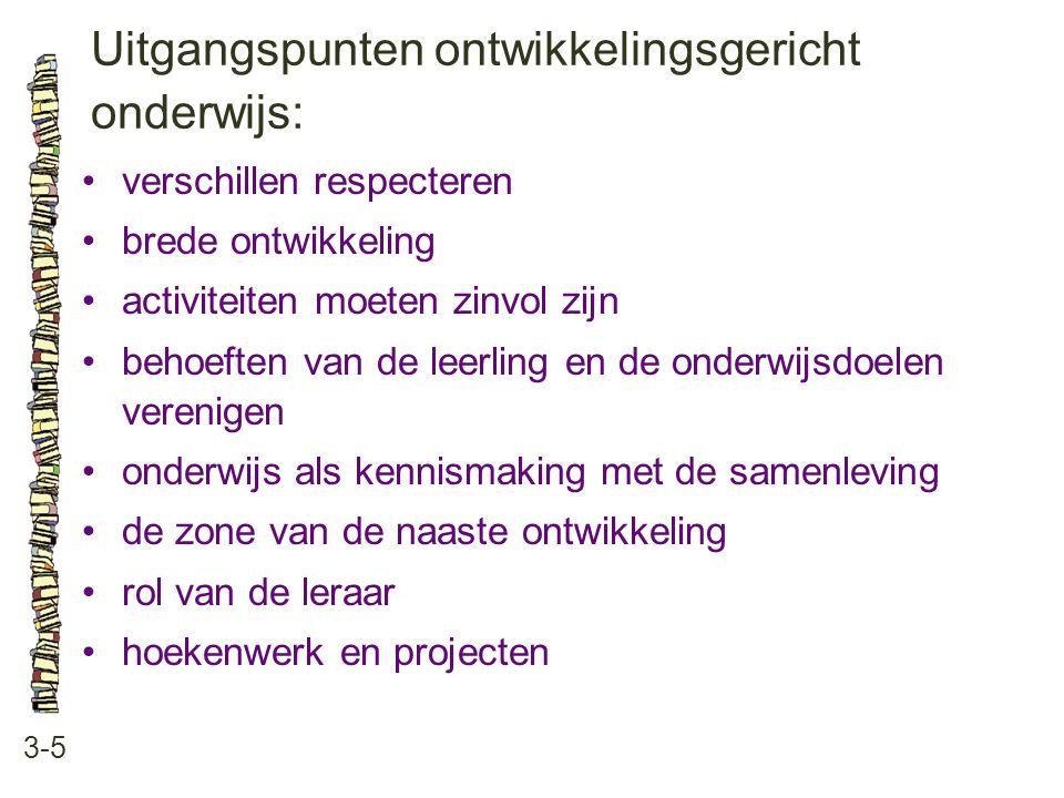 Uitgangspunten ontwikkelingsgericht onderwijs: