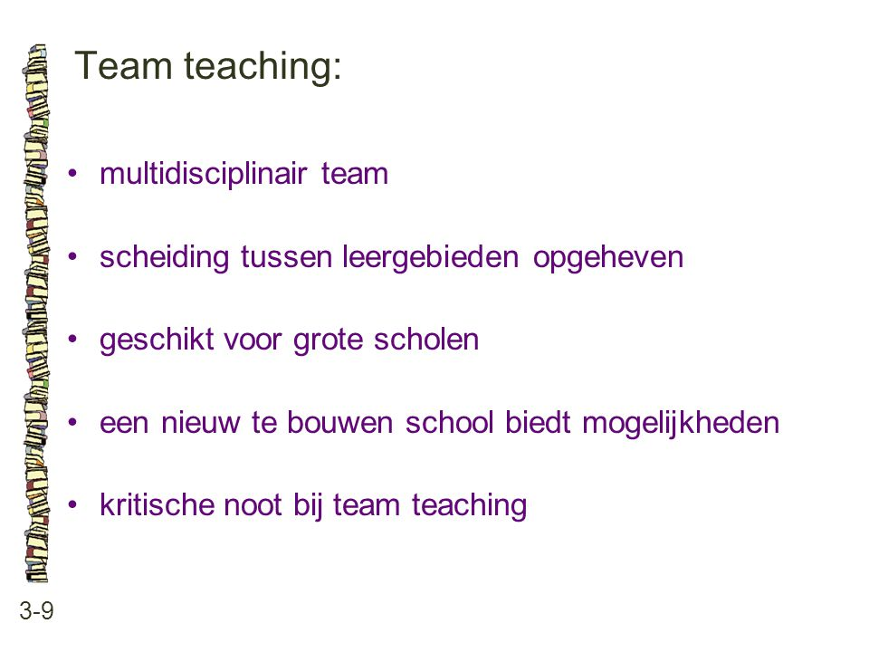 Team teaching: multidisciplinair team
