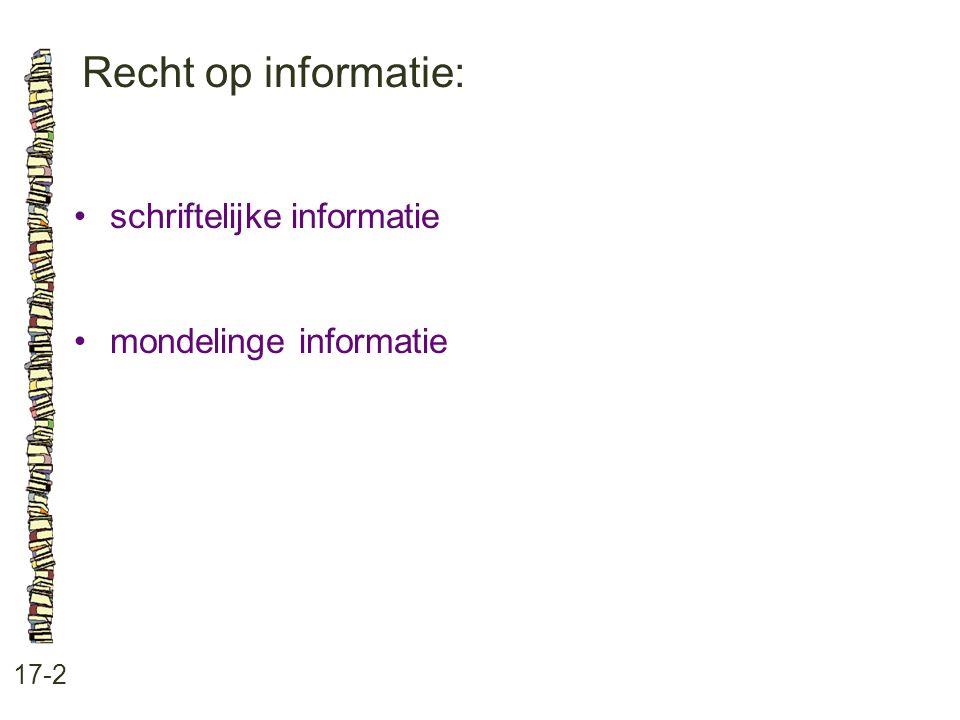 Recht op informatie: schriftelijke informatie mondelinge informatie