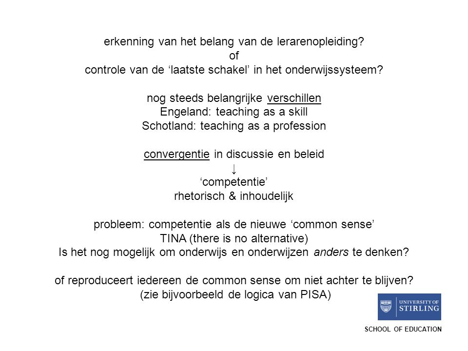 erkenning van het belang van de lerarenopleiding of