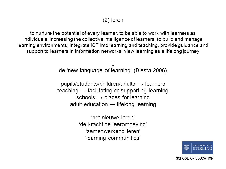 de 'new language of learning' (Biesta 2006)