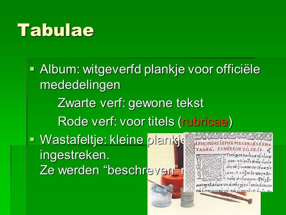 Tabulae Album: witgeverfd plankje voor officiële mededelingen