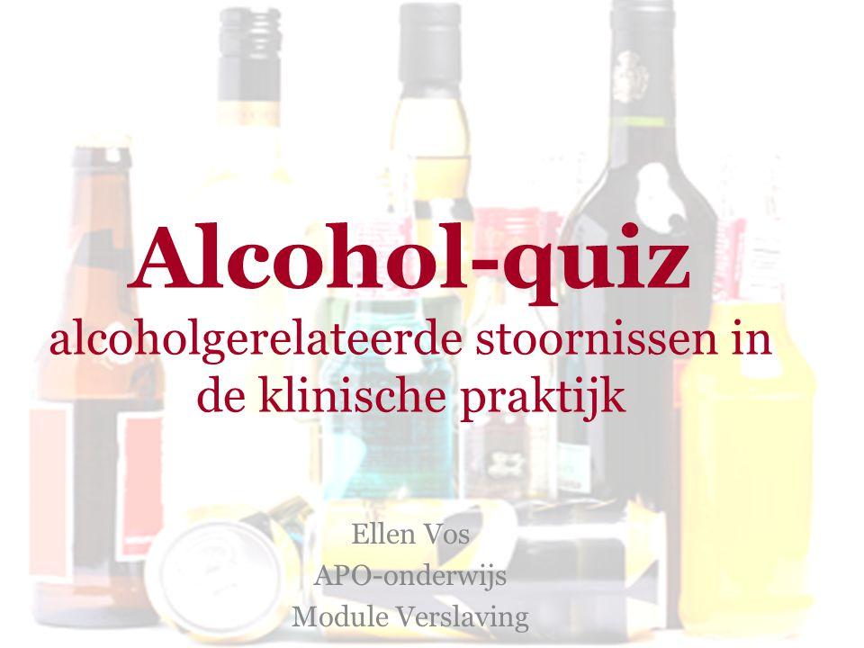 Alcohol-quiz alcoholgerelateerde stoornissen in de klinische praktijk