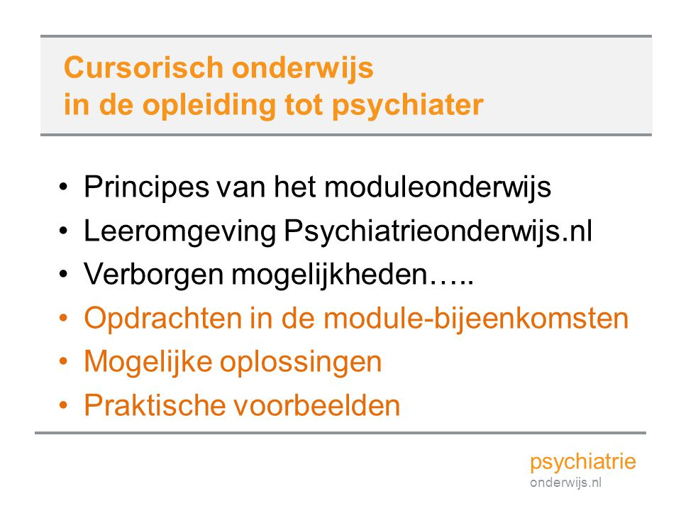 in de opleiding tot psychiater