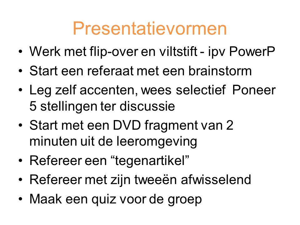 Presentatievormen Werk met flip-over en viltstift - ipv PowerP