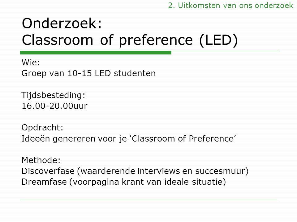 Onderzoek: Classroom of preference (LED)