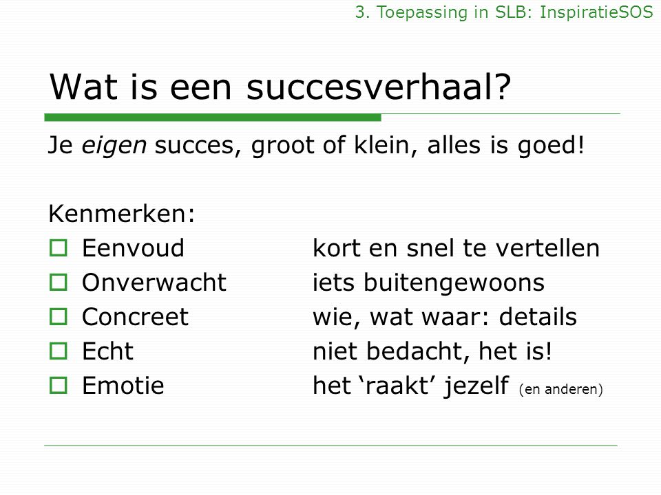 Wat is een succesverhaal