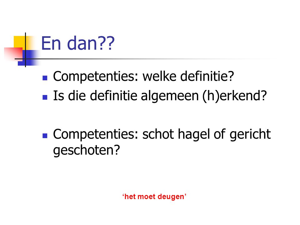 En dan Competenties: welke definitie