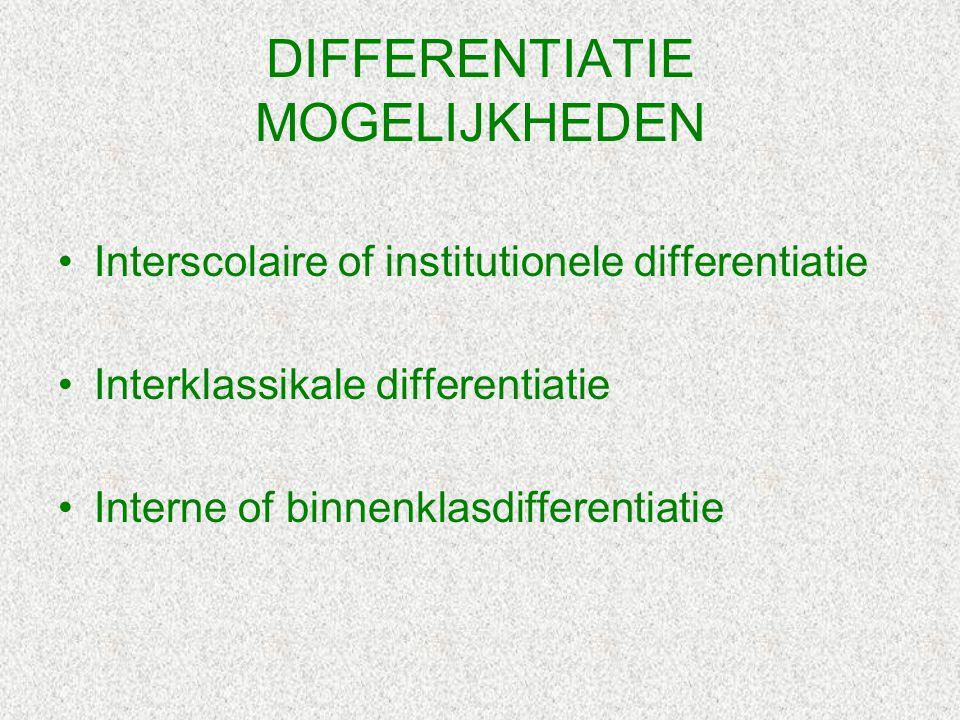 DIFFERENTIATIE MOGELIJKHEDEN
