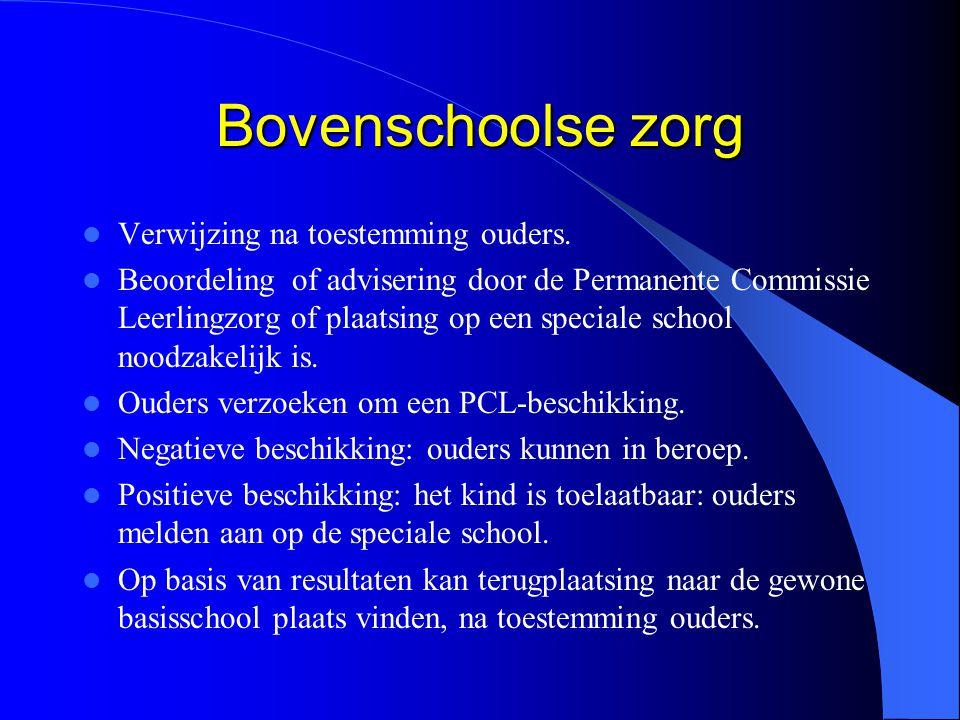 Bovenschoolse zorg Verwijzing na toestemming ouders.