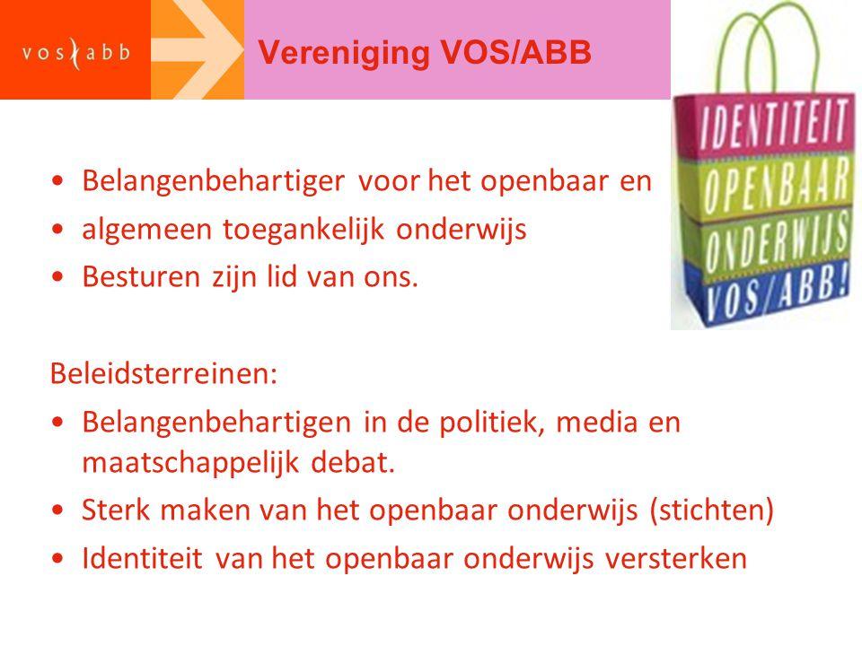 Vereniging VOS/ABB Belangenbehartiger voor het openbaar en. algemeen toegankelijk onderwijs. Besturen zijn lid van ons.