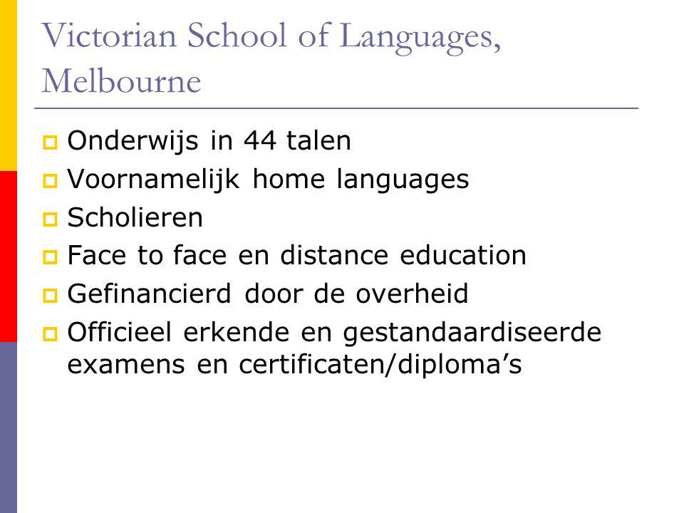 Victorian School of Languages, Melbourne