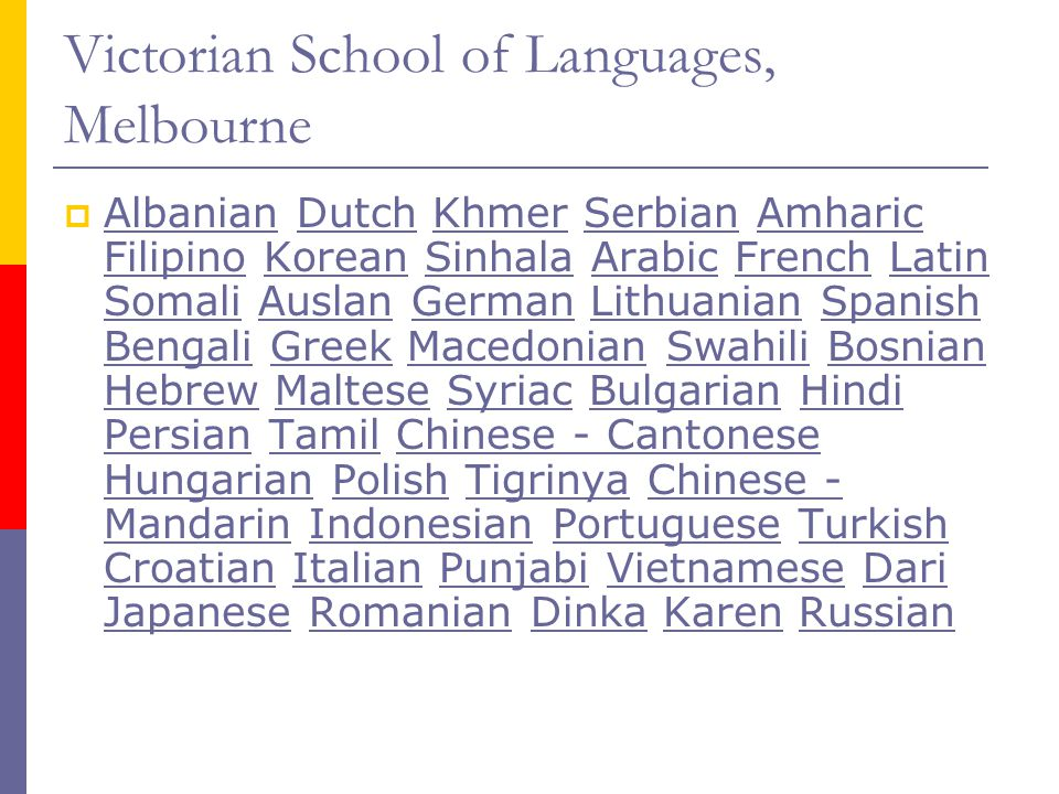 Victorian School of Languages, Melbourne