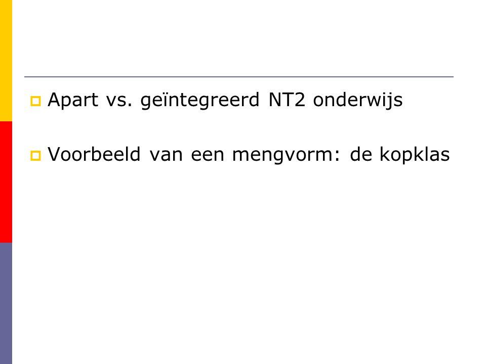 Apart vs. geïntegreerd NT2 onderwijs