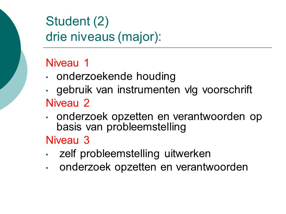 Student (2) drie niveaus (major):