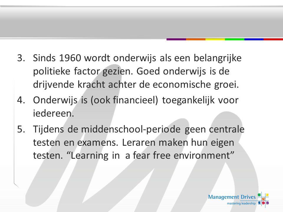 Sinds 1960 wordt onderwijs als een belangrijke politieke factor gezien