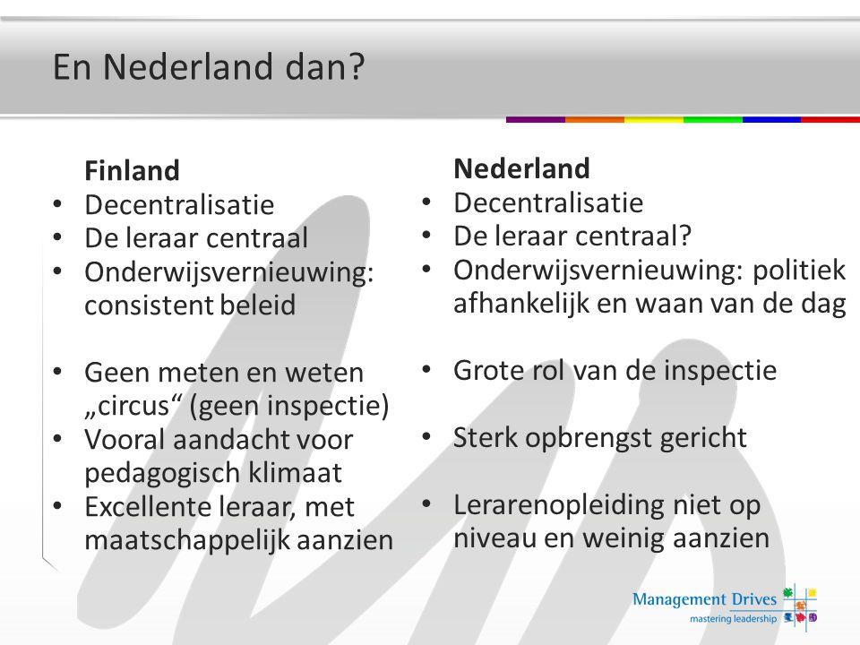 En Nederland dan Finland Nederland Decentralisatie Decentralisatie