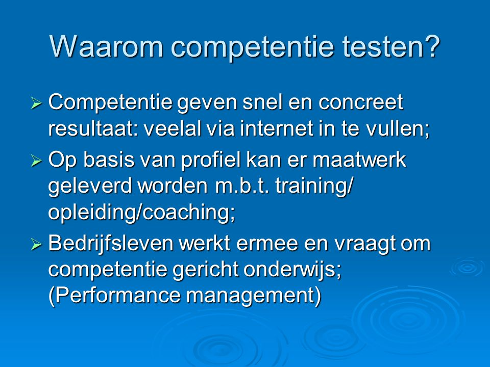 Waarom competentie testen