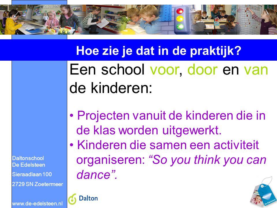 Een school voor, door en van de kinderen:
