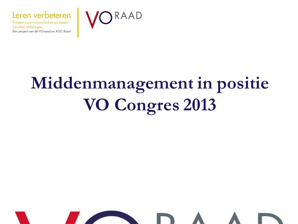 Middenmanagement in positie VO Congres 2013