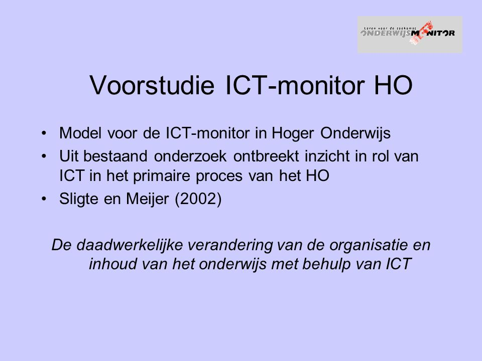 Voorstudie ICT-monitor HO