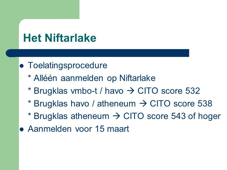 Het Niftarlake Toelatingsprocedure * Alléén aanmelden op Niftarlake