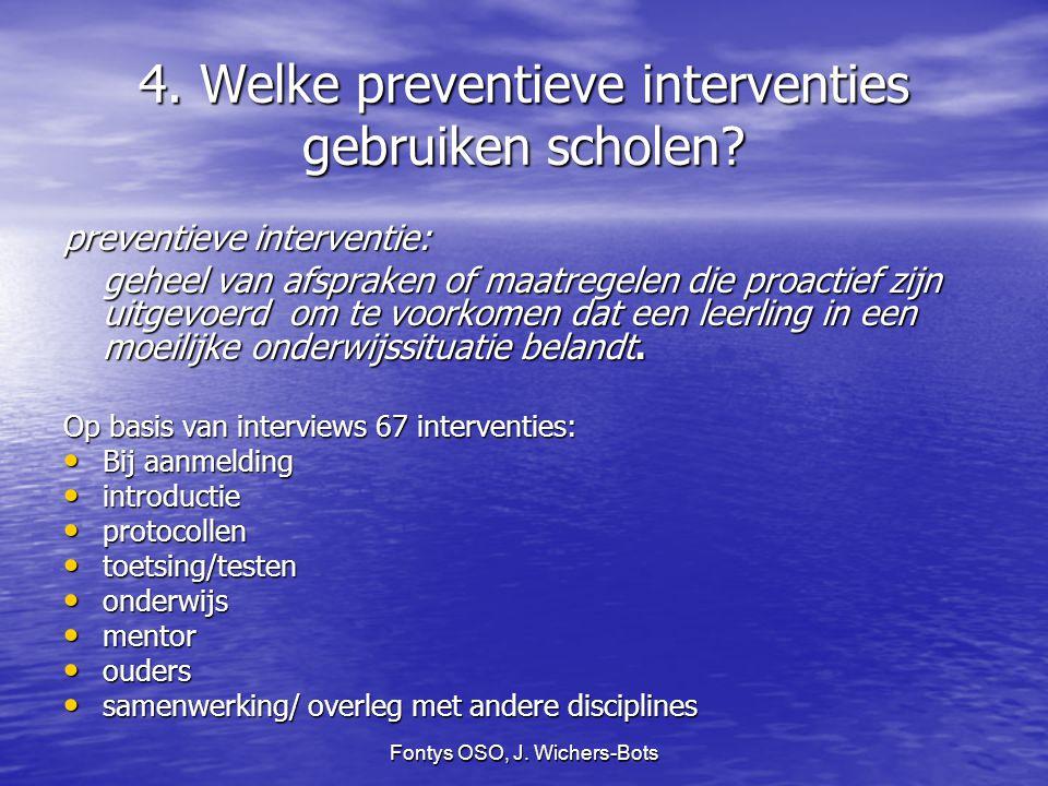 4. Welke preventieve interventies gebruiken scholen