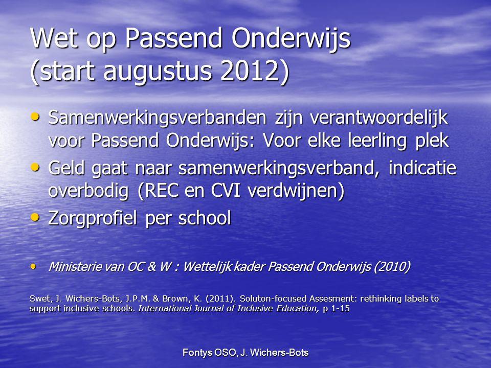 Wet op Passend Onderwijs (start augustus 2012)